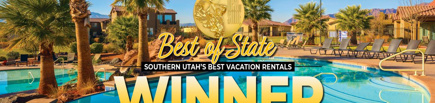 Southern Utah Property Management - Utah's Best Vacation Rentals Best of State 2018